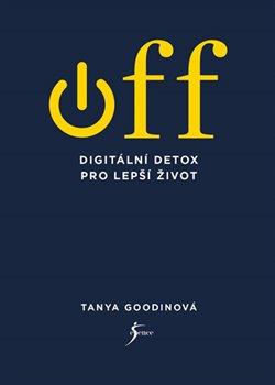 Obálka titulu OFF – Digitální detox pro lepší život