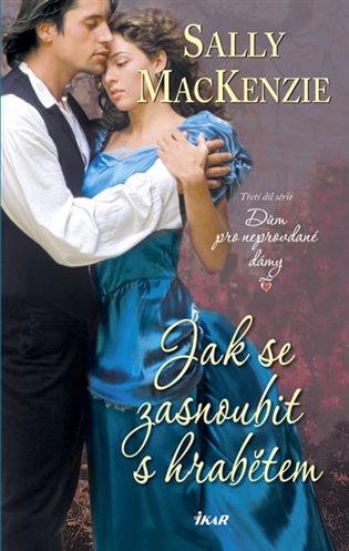 Jak se zasnoubit s hrabětem - Sally MacKenzie | Booksquad.ink