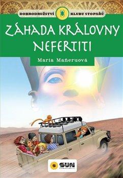 Obálka titulu Klub stopařů: Záhada královny Nefertiti