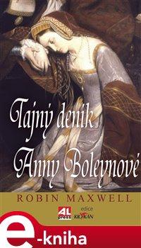 Obálka titulu Tajný deník Anny Boleynové