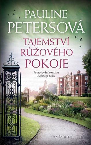 Tajemství růžového pokoje - Pauline Petersová | Booksquad.ink