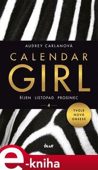 Obálka titulu Calendar Girl 4: Říjen, listopad, prosinec