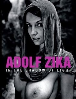 Adolf Zika - In the Shadow of Light