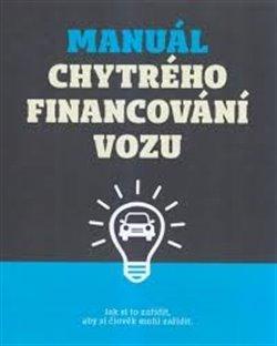 Obálka titulu Manuál chytrého financování vozu - kniha