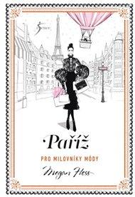 Paříž pro milovníky módy
