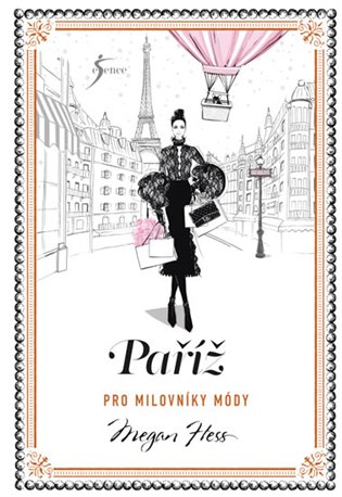 Paříž pro milovníky módy - Megan Hess   Booksquad.ink