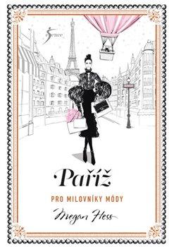 Obálka titulu Paříž pro milovníky módy