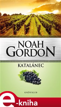 Katalánec - Noah Gordon e-kniha