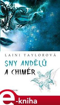 Sny andělů a chimér - Laini Taylorová e-kniha