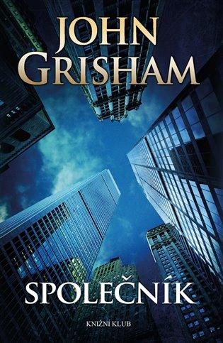 Společník - John Grisham | Booksquad.ink