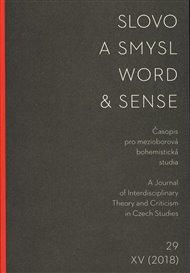 Slovo a smysl 29/ Word & Sense 29