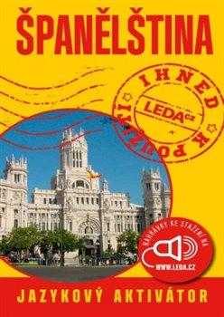 Obálka titulu Španělština ihned k použití