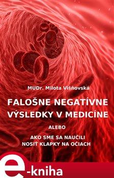 Obálka titulu Falošne negatívne výsledky v medicíne