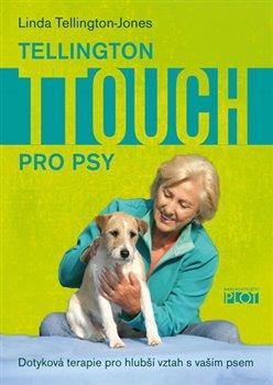 Obálka titulu Tellington TTouch pro psy