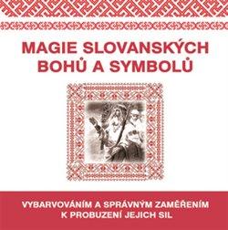 Obálka titulu Magie slovanských bohů a symbolů