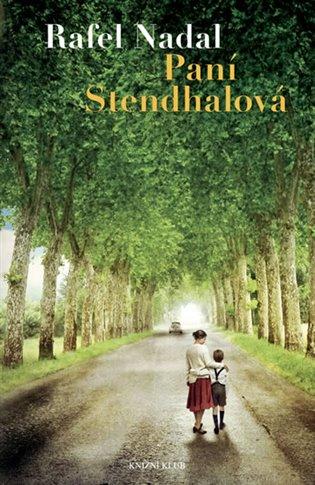 Paní Stendhalová - Rafel Nadal | Booksquad.ink