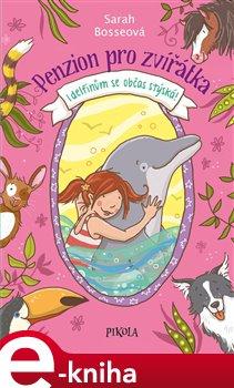 Obálka titulu Penzion pro zvířátka 2: I delfínům se...