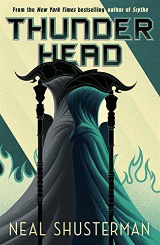 Arc of a Scythe 2: Thunderhead
