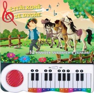 Čtyři koně ve dvoře:12 písniček snadných k zahrání - - | Booksquad.ink