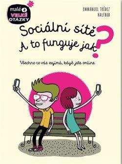 Obálka titulu Sociální sítě - A to funguje jak?