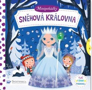 Minipohádky – Sněhová královna:Tlač, táhni, posouvej - -   Booksquad.ink