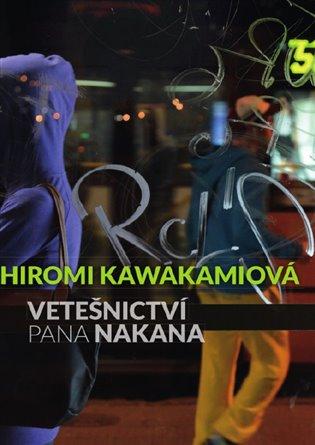 Vetešnictví pana Nakana - Hiromi Kawakamiová | Booksquad.ink