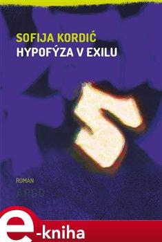 Obálka titulu Hypofýza v exilu
