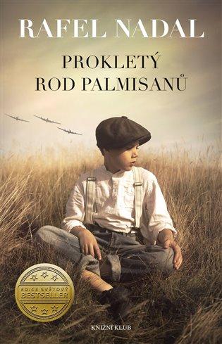 Prokletý rod Palmisanů - Rafel Nadal | Booksquad.ink