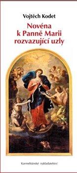 Obálka titulu Novéna k Panně Marii rozvazující uzly