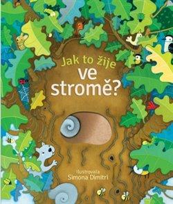 Obálka titulu Jak to žije ve stromě?