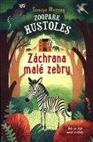 Obálka knihy Zoopark Hustoles: Záchrana malé zebry