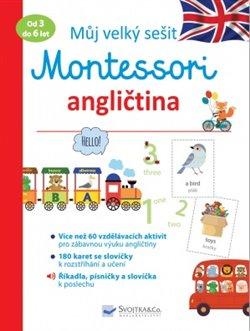 Obálka titulu Můj velký sešit Montessori - angličtina - 3 až 6 let