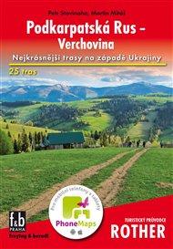 Podkarpatská Rus - Verchovina - Turistický průvodce Rother