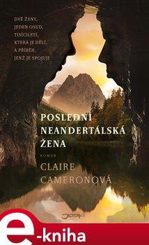 Obálka titulu Poslední neandertálská žena