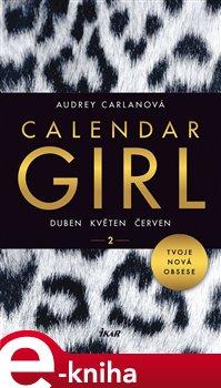 Obálka titulu Calendar Girl 2: Duben, květen, červen