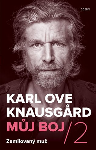 Můj boj 2: Zamilovaný muž - Karl Ove Knausgard   Booksquad.ink