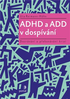 Obálka titulu ADHD a ADD v dospívání
