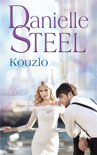 Kouzlo - Danielle Steel | Booksquad.ink