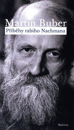 Příběhy rabiho Nachmana - Martin Buber | Booksquad.ink
