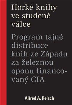 Obálka titulu Horké knihy ve studené válce