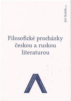 Obálka titulu Filosofické procházky českou a ruskou literaturou