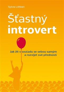 Obálka titulu Šťastný introvert
