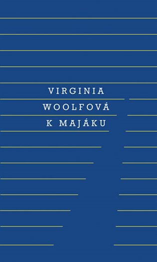 K majáku - Virginia Woolfová | Booksquad.ink
