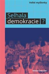 Selhala demokracie?