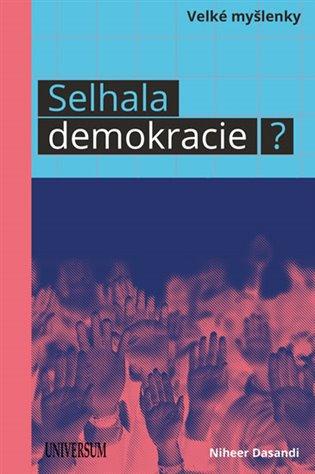 Selhala demokracie? - Niheer Dasandi,   Booksquad.ink