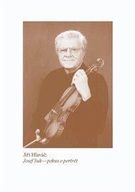 Josef Suk – pokus o portrét
