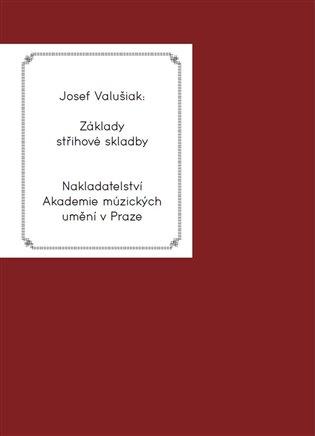Základy střihové skladby - Josef Valušiak | Booksquad.ink