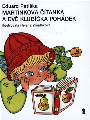 Martínkova čítanka a dvě klubíčka pohádek - Eduard Petiška | Booksquad.ink