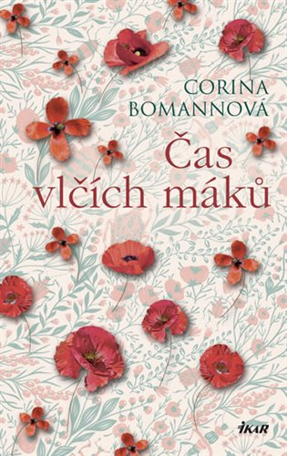 Čas vlčích máků - Corina Bomannová | Booksquad.ink