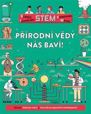 Přírodní vědy nás baví! - Colin Stuart | Booksquad.ink